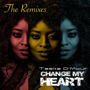 Tasita D'Mour - Change My Heart - The Remixes [Stutas Music]