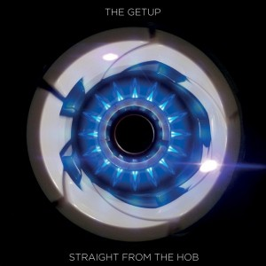 The Getup - Straight From The Hob [Breakin Bread]
