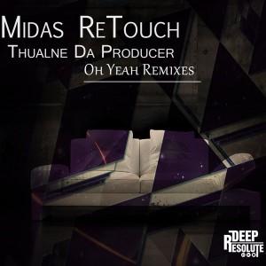 Thulane Da Producer - Oh Yeah [Deep Resolute (PTY) LTD]