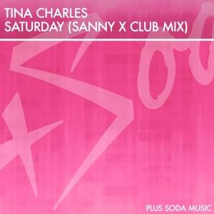 Tina Charles - Saturday [Plus Soda Music]