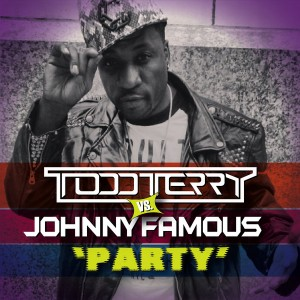 Todd Terry feat. Johnny Famous - Party [Inhouse]