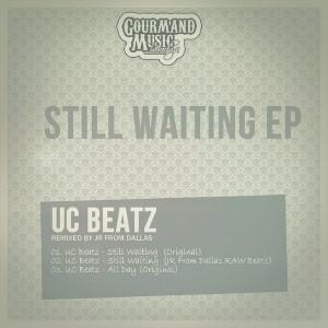 UC Beatz - Still Waiting EP [Gourmand Music Recordings]