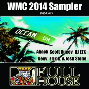 Various Artists - 2014 WMC Various Artists Sampler [Full House Digital Recordings]