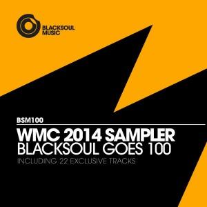 Various Artists - Blacksoul Goes 100 - WMC 2014 [Blacksoul]