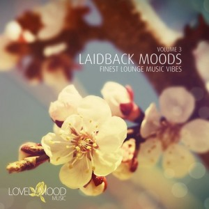 Various Artists - Laidback Moods Vol. 3 [Lovely Mood Music]