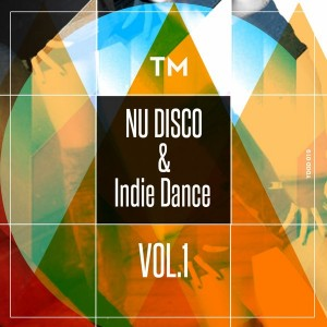 Various Artists - Nu Disco & Indie Dance, Vol. 1 [You Da One]