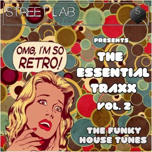 Various Artists - Streetlab Records presents Essential Traxx Vol.2 The Funky House Tunes [Streetlab Records]