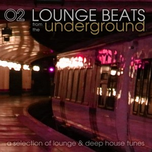 Various - Lounge Beats From The Underground Vol 2 (A Selection Of Lounge & Deep House Tunes) [Qwick]