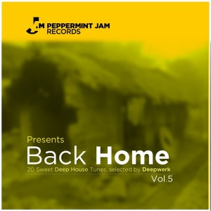 Various - Peppermint Jam Presents Back Home Vol 5 (20 Sweet Deep House Tracks) [Peppermint Jam]