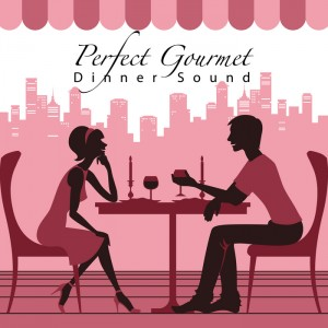 Various - Perfect Gourmet Dinner Sound [Salon De Lounge]