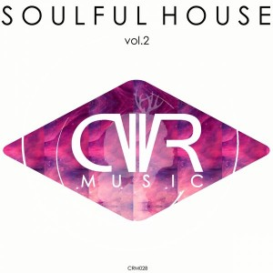Various - Soulful House Vol 2 [Crossworlder Music]