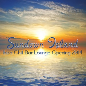Various - Sundown Island - Ibiza Chill Bar Lounge Opening 2014 [Solphet Music]