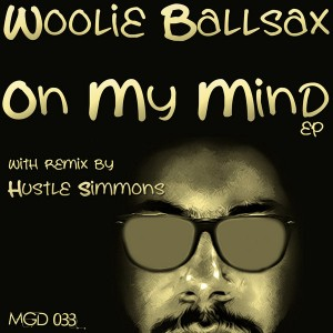 Woolie Ballsax - On My Mind EP [Modulate Goes Digital]