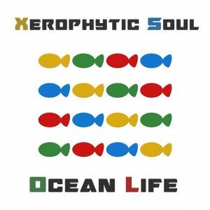 Xerophytic Soul - Ocean Life [FOMP]