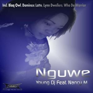 Young DJ Feat. Nancy M - Nguwe [Masango Media Group]