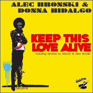 Alec Bronski & Donna Hidalgo - Keep This Love Alive [Goldton Records]
