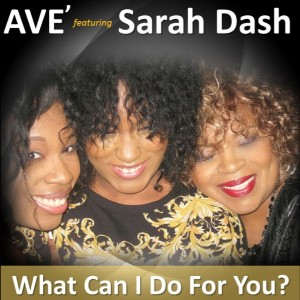 Ave' feat.Sarah Dash - What Can I Do For You [Nu Soul]