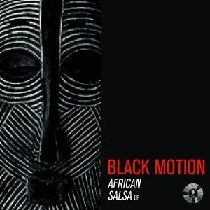 Black Motion - African Salsa - EP [Ocha Mzansi]