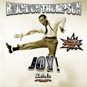 Brandon Thompson - Joy [Cabbie Hat Recordings]