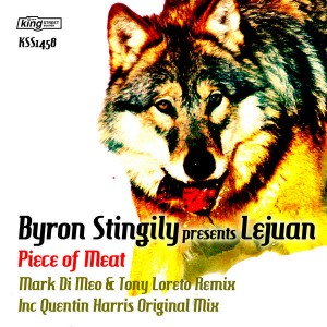 Byron Stingily pres. Lejuan - Piece Of Meat [King Street Records]