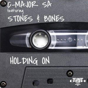 C-Major SA feat. Stones & Bones - Holding On [DNH]