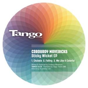 Corduroy Mavericks - Sticky Wicket [Tango]