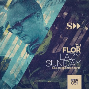 DJ Flor - Lazy Sunday [SpekuLLa Records]
