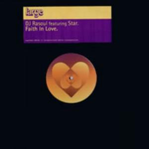 DJ Rasoul - Faith In Love [Large Music]