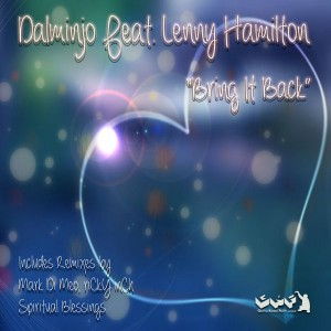 Dalminjo feat. Lenny Hamilton - Bring It Back [Gotta Keep Faith]
