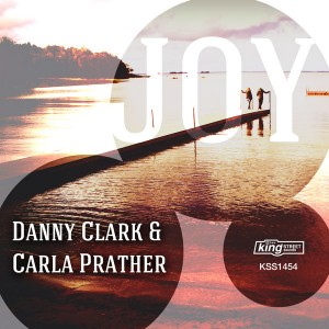 Danny Clark & Carla Prather - Joy [King Street]