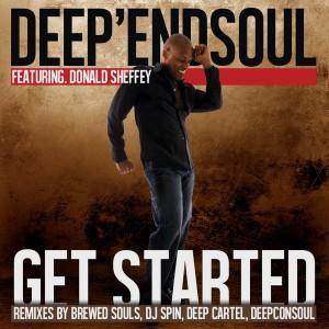 Deep'endSoul feat. Donald Sheffey - Get Started [Khaya Lyf]