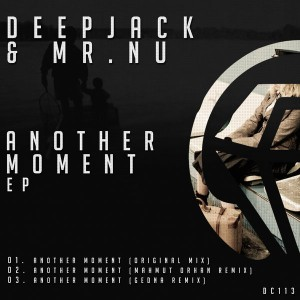 Deepjack & Mr. Nu - Another Moment EP [Diamond Clash]
