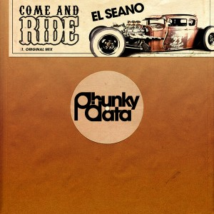El Seano - Come and Ride [Phunky Data]