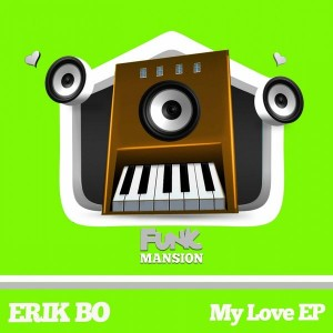 Erik Bo - My Love [Funk Mansion]
