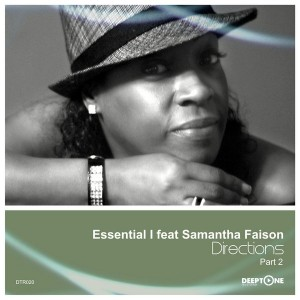 Essential I feat. Samantha Faison - Directions [Deeptone Recordings]