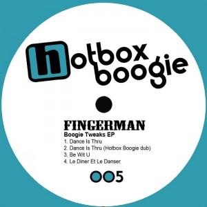Fingerman - Boogie Tweaks EP [Hotbox Boogie]