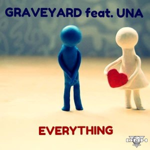 GraveYard feat. Una - Everything [DNH]