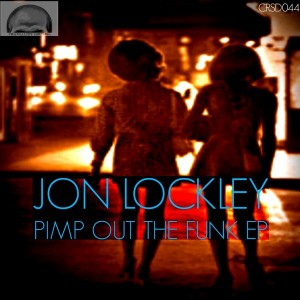 Jon Lockley - Pimp Out The Funk EP [Craniality Sounds]