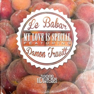 Le Babar feat. Damon Trueitt - My Love Is Special [Good For You Records]