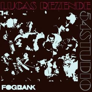 Lucas Rezende - 54Studio [Fogbank]