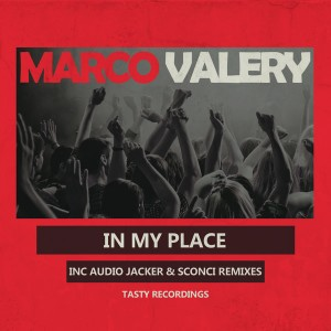 Marco Valery - In My Place [Tasty Recordings Digital]