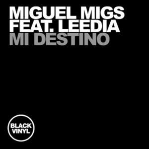 Miguel Migs feat. Leedia - Mi Destino EP [Black Vinyl]