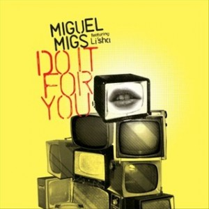Miguel Migs feat. Lisa Shaw - Do It For You EP [Salted Music]