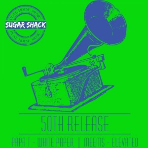 Papa T & Meems - 50th Release [Sugar Shack Recordings]