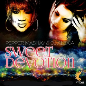 Pepper Mashay & DJ Alexia - Sweet Devotion [Shines]