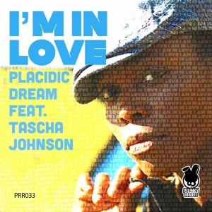 Placidic Dream feat.Tascha Johnson - I'm In Love [Phunky Rabbit Records]
