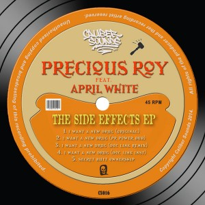 Precious Roy feat. April White - The Side Effects EP [Caliber Sounds]