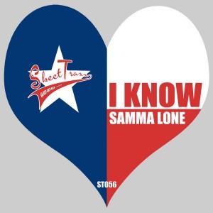 Samma Lone - I Know [Skeet Traxx]