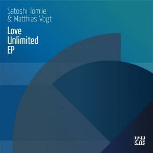 Satoshi Tomiie & Matthias Vogt - Love Unlimited EP [Lazy Days Recordings]