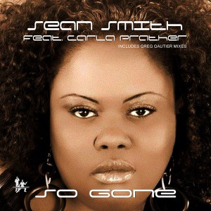Sean Smith Feat. Carla Prather - So Gone [Smooth Agent]